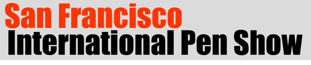 San Francisco International Pen Show